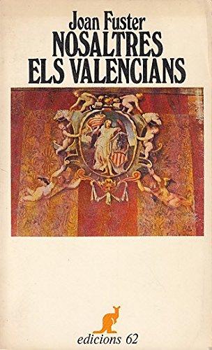 VALENCIANIDAD Y VALENCIANISMO: AYER, HOY Y SIEMPRE. 7ª ENTREGA